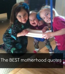BestMotherhoodQuotes