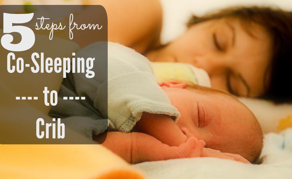 co-sleeping to crib