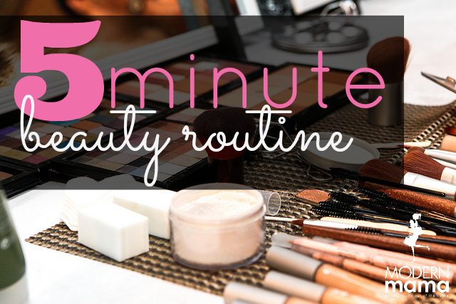 five minute beauty routine