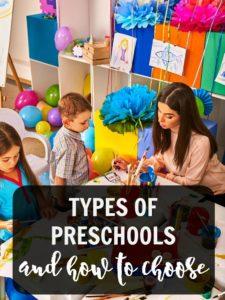 Types of preschools and choosing a preschool