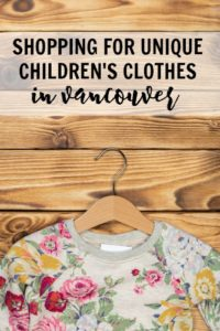Unique children's clothes in Vancouver