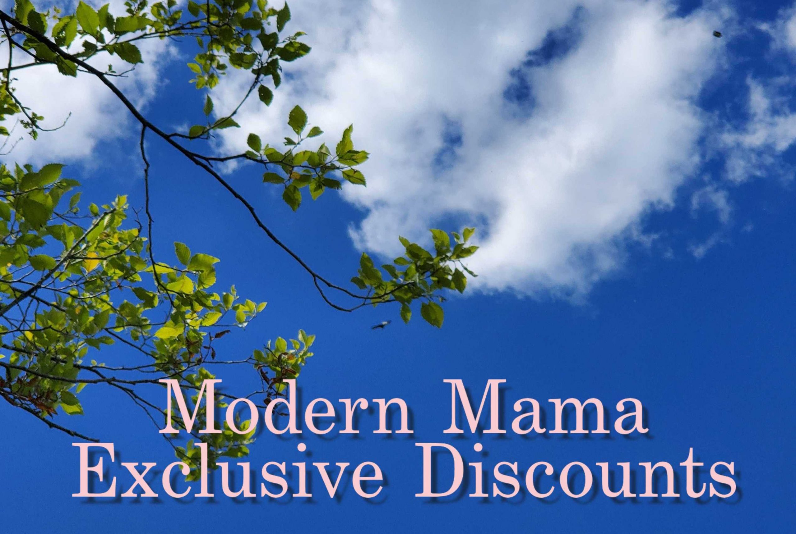 Discounts just for Modern Mama followers