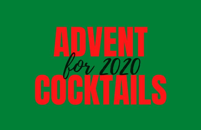 Advent Cocktails