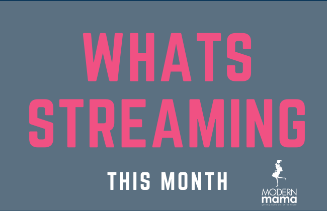 Whats Streaming This Month