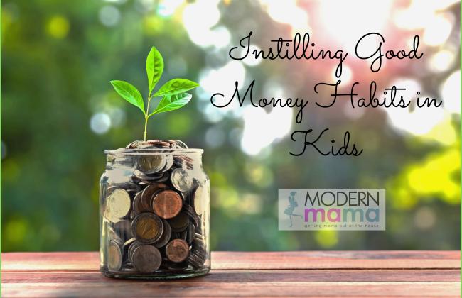 Instilling Good Money Habits in Kids