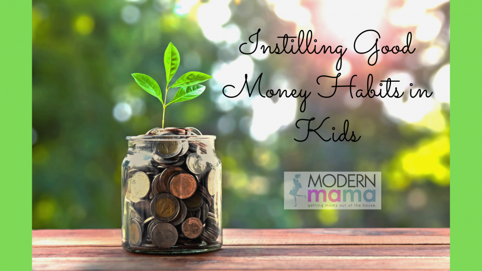 Instilling Good Money Habits in Kids