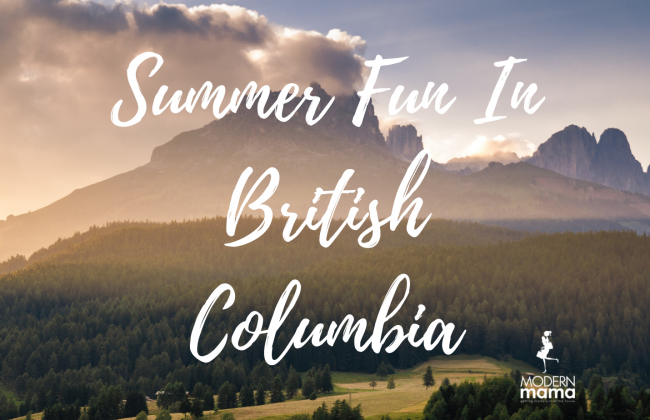 Summer Fun in British Columbia