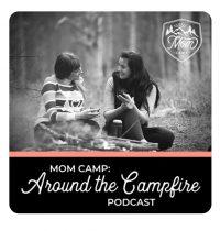 Mom Camp Podcast