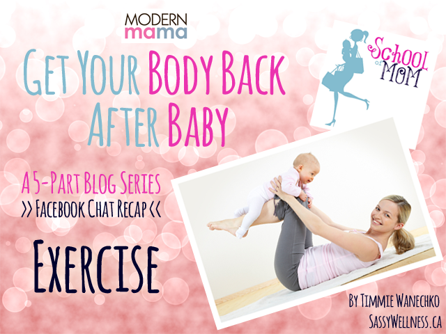 Get Your Body Back After Baby: Exercise