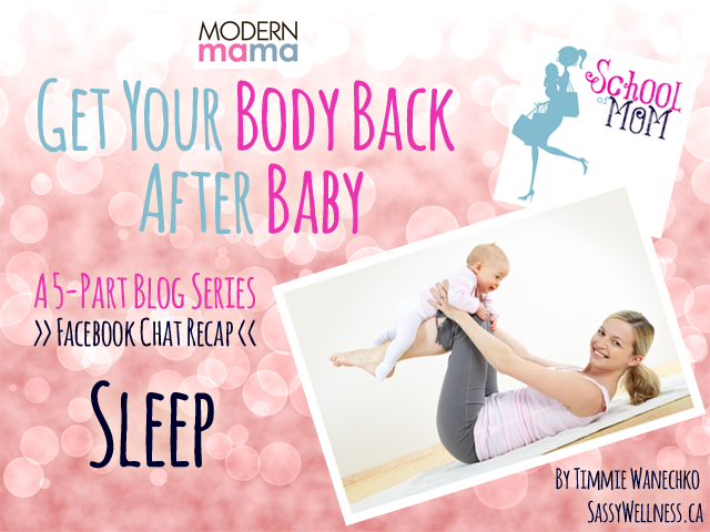 Get Your Body Back After Baby: Sleep