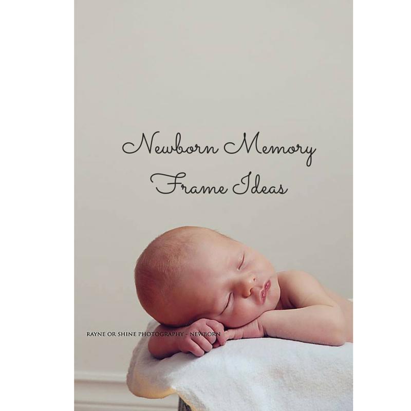 Newborn Memory Frame